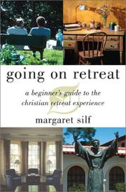 Cover of: Going on Retreat: A Beginner's Guide to the Christian Retreat Experience