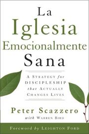 Cover of: Una Iglesia Emocianalimente Sana (The Emotionally Healthy Church): A Strategy for Discipleship That Actually Changes Lives (Spanish)