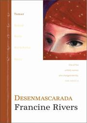Cover of: Desenmascarada (Unveiled: Tamar. One of five unlikely women who changed eternity)