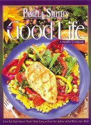 Cover of: Pamela Smith's the good life