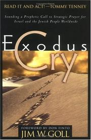 Cover of: Exodus Cry: Sounding a Prophetic Call to Strategic Prayer for Israel and the Jewish People Worldwide