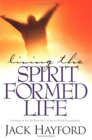 Cover of: Living the Spirit Formed Life