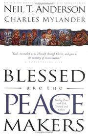 Cover of: Blessed Are the Peacemakers: Finding Peace With God, Yourself and Others