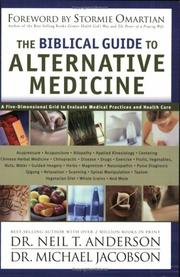 Cover of: The Biblical Guide to Alternative Medicine