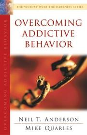 Cover of: Overcoming Addictive Behavior (Victory Over the Darkness)