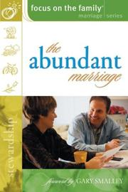 Cover of: The Abundant Marriage (Focus on the Family Marriage)