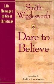 Cover of: Dare to Believe (Life Messages of Great Christians)