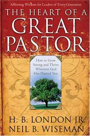 Cover of: The Heart of a Great Pastor