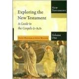 Cover of: Exploring The New Testament,  Vol. 1: A Guide to the Gospels and Acts