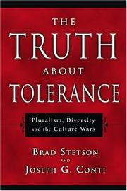 Cover of: The Truth About Tolerance