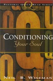 Cover of: Conditioning Your Soul (Pastoral Quick Read Series)