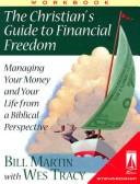 Cover of: The Christian's Guide to Financial Freedom