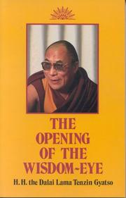 Cover of: The opening of the wisdom eye: and the history of the advancement of Buddhadharma in Tibet