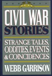 Cover of: Civil War Stories: Strange Tales, Oddities, Events & Coincidences