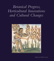 Cover of: Botanical Progress, Horticultural Innovations, and Cultural Changes (Dumbarton Oaks Colloquium Series in the History of Landscape Architecture)