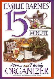 Cover of: Emilie Barnes' 15 Minute Home and Family Organizer