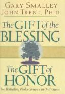 Cover of: The Gift of the Blessing, the Gift of Honor