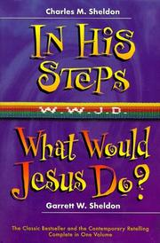 Cover of: In His Steps, What Would Jesus Do