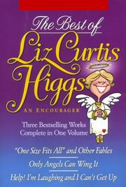 Cover of: The Best of Liz Curtis Higgs: An Encourager