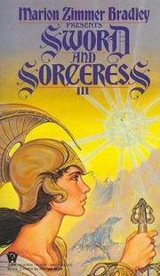 Cover of: Sword and Sorceress III: An Anthology of Heroic Fantasy