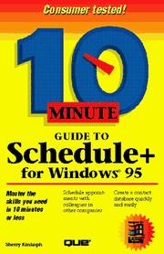 Cover of: 10 minute guide to Schedule+ for Windows 95