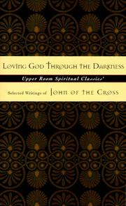 Cover of: Loving God Through the Darkness