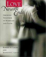 Cover of: Love Never Ends: Growing Together in Marriage and Faith