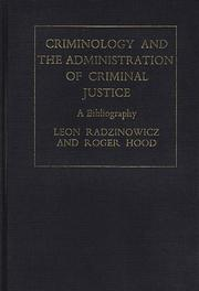 Cover of: Criminology and the Administration of Criminal Justice