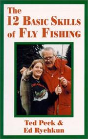 Cover of: The 12 Basic Skills of Fly Fishing