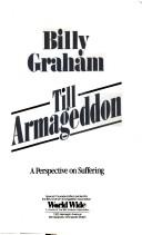 Cover of: Till Armageddon: a perspective on suffering