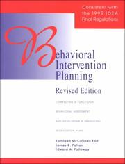 Cover of: Behavioral Intervention Planning: Completing a Functional Behavioral Assessment and Developing a Behavioral Intervention Plan
