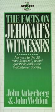 Cover of: The Facts on Jehovah's Witnesses (The Anker Series)