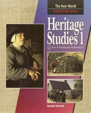 Cover of: Heritage Studies 1 For Christian Schools: The New World: at Home in Early America