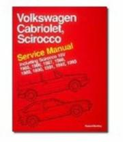 Cover of: Volkswagen Cabriolet, Scirocco Service Manual 1985, 1986, 1987, 1988, 1989, 1990, 1991, 1992, 1993 Including Scirocco 16V (Volkswagen)