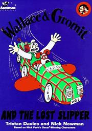 Cover of: Wallace & Gromit and the Lost Slipper (Wallace & Gromit Comic Strip Books)