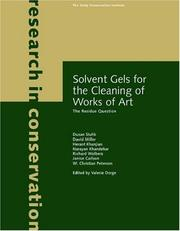 Cover of: Solvent Gels for the Cleaning of Works of Art