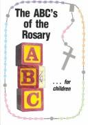 Cover of: ABC's of the Rosary for Children