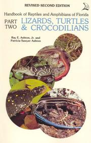 Cover of: Handbook of Reptiles and Amphibians of Florida: Part 2 Lizards, Turtles, & Crocodilians (Part 2 : Lizards, Turtles & Crocodilians)