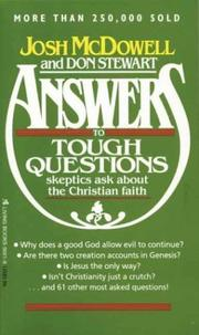 Cover of: Answers to tough questions skeptics ask about the Christian faith