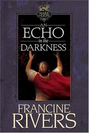 Cover of: An Echo in the Darkness (Mark of the Lion, 2)