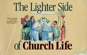 Cover of: The Lighter Side of Church Life