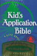 Cover of: Holy Bible/Kid's Application (Black Imitation Leather)