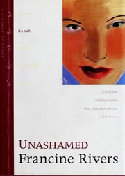 Cover of: Unashamed (Lineage of Grace, 2)