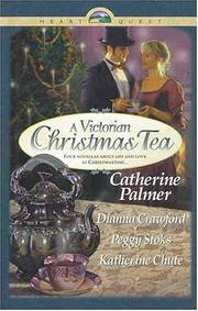 Cover of: A Victorian Christmas Tea: Angel in the Attic/A Daddy for Christmas/Tea for Marie/Going Home (HeartQuest Christmas Anthology)