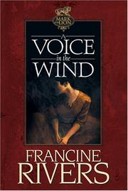 Cover of: A Voice in the Wind (Mark of the Lion #1)