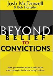 Cover of: Beyond Belief to Convictions (Beyond Belief Campaign)