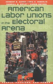 Cover of: American Labor Unions in the Electoral Arena (People, Passions, and Power)
