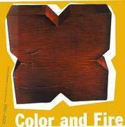 Cover of: Color and Fire: Defining Moments in Studio Ceramics, 1950-2000