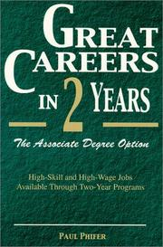 Cover of: Great Careers in Two Years: The Associate Degree Option (Great Careers in 2 Years: The Associate Degree Option)