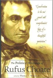 Cover of: The Political Writings of Rufus Choate